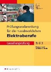 Prüfungsvorbereitung für die handwerklichen Elektroberufe 2 Gesellenprüfung