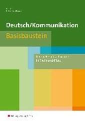 Deutsch / Kommunikation. Basisbaustein. Arbeitsheft. Berufsfachschule I. Rheinland-Pfalz