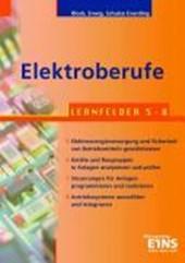 Elektroberufe - Lernfelder 5 - 8 - Lehr- / Fachbuch