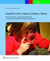 Expedition Erde: Vulkane, Erdbeben, Wetter