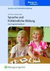 """Programmhandbuch zur """"Sprache und frühkindliche Bildung"""""""
