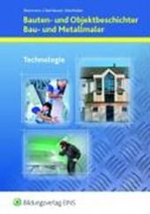 Bauten- und Objektbeschichter, Bau- und Metallmaler. Lehr-/Fachbuch