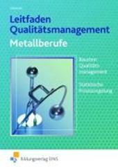 Leitfaden Qualitätsmanagement für Metallberufe