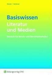 Basiswissen Literatur und Medien. Arbeitsheft