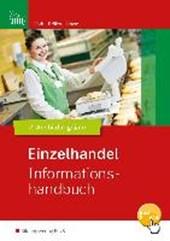 EinzelhandelEinzelhandel nach Ausbildungsjahren 2. Ausbildungsjahr. Informationshandbuch
