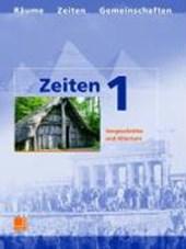 Zeiten 1. Schülerbuch. Vorgeschichte und Altertum
