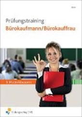Prüfungstraining Bürokaufmann/Bürokauffrau. Arbeitsbuch