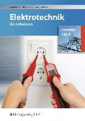 Elektrotechnik Grundwissen. Lernfelder 1-4. Schülerband
