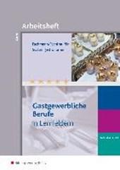 Fachmann/Fachfrau für Systemgastronomie 3. Ausbildungsjahr. Arbeitsheft