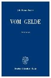 Vom Gelde (A Treatise on Money)