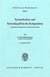 Systemdenken und Systembegriff in der Jurisprudenz