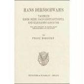 Hans Dernschwam's Tagebuch einer Reise nach Konstantinopel und Kleinasien (1553/55)