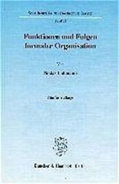 Funktionen und Folgen formaler Organisation