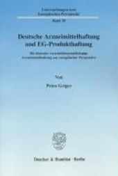 Deutsche Arzneimittelhaftung und EG-Produkthaftung