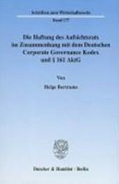 Die Haftung des Aufsichtsrats im Zusammenhang mit dem Deutschen Corporate Governance Kodex und § 161 AktG