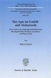 Das Agio im GmbH- und Aktienrecht