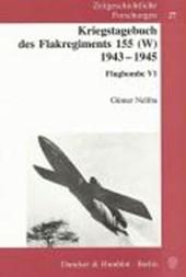 Kriegstagebuch des Flakregiments 155 (W) 1943 -