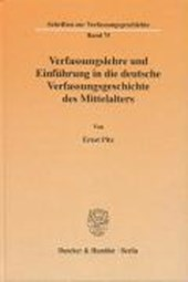 Verfassungslehre und Einführung in die deutsche Verfassungsgeschichte des Mittelalters