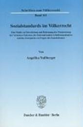 Sozialstandards im Völkerrecht