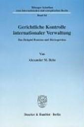 Gerichtliche Kontrolle internationaler Verwaltung