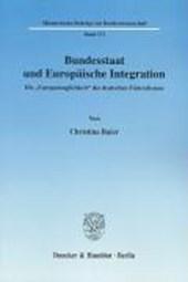 Bundesstaat und Europäische Integration