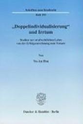 """""""Doppelindividualisierung"""" und Irrtum"""