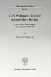 Carl Wellmans Theorie moralischer Rechte