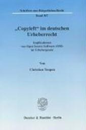 """""""Copyleft"""" im deutschen Urheberrecht"""
