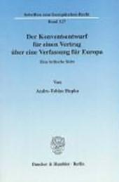 Der Konventsentwurf für einen Vertrag über eine Verfassung für Europa