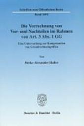 Die Verrechnung von Vor- und Nachteilen im Rahmen von Art. 3 Abs. 1 GG