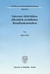 Internet-Aktivitäten öffentlich-rechtlicher Rundfunkanstalten