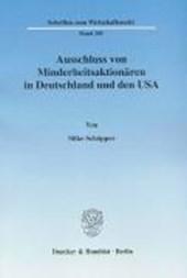 Ausschluss von Minderheitsaktionären in Deutschland und den USA