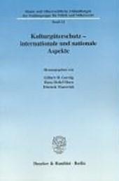 Kulturgüterschutz - internationale und nationale Aspekte