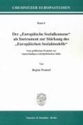 """Der """"Europäische Sozialkonsens"""" als Instrument zur Stärkung des """"Europäischen Sozialmodells"""""""