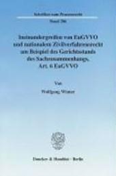 Ineinandergreifen von EuGVVO und nationalem Zivilverfahrensrecht am Beispiel des Gerichtsstands des Sachzusammenhangs, Art. 6 EuGVVO