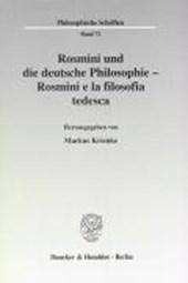 Rosmini und die deutsche Philosophie / Rosmini e la filosofia tedesca