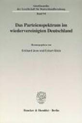Das Parteienspektrum im wiedervereinigten Deutschland