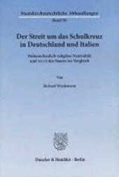 Der Streit um das Schulkreuz in Deutschland und Italien