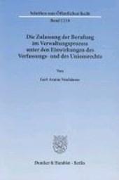 Die Zulassung der Berufung im Verwaltungsprozess unter den Einwirkungen des Verfassungs- und des Unionsrechts