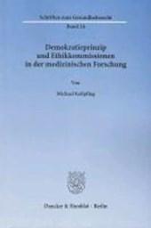 Demokratieprinzip und Ethikkommissionen in der medizinischen Forschung