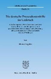 Die deutsche Prozesskostenhilfe im Umbruch