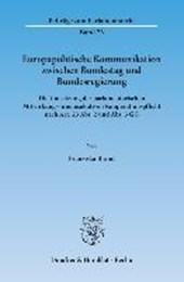 Europapolitische Kommunikation zwischen Bundestag und Bundesregierung