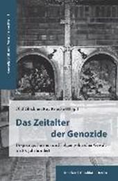 Das Zeitalter der Genozide.