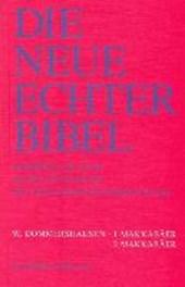 Die Neue Echter-Bibel. Altes Testament. 1. und 2. Makkabäer