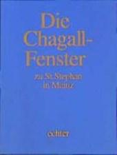 Chagall-Kassette. Die Chagall - Fenster zu Sankt Stephan in Mainz