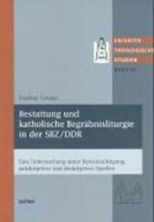 Bestattung und katholische Begräbnisliturgie in der SBZ/DDR