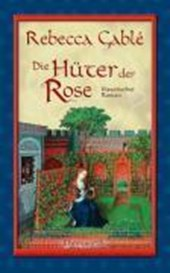 Die Hüter der Rose - Band | Rebecca Gable |