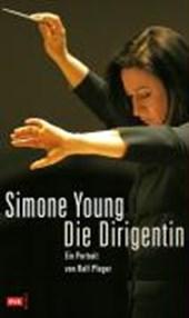 Simone Young: Die Dirigentin