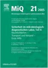 MIQ 21: Sicherheit im mikrobiologisch-diagnostischen Labor, Teil II