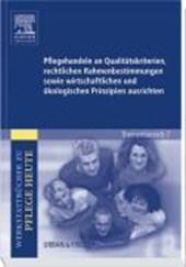 Pflegehandeln an Qualitätskriterien, rechtlichen Rahmenbestimmungen sowie wirtschaftlichen und ökologischen Prinzipien ausrichten
